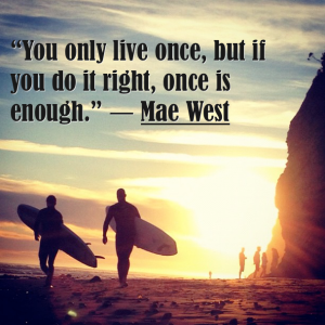 Mae-West-Quote-on-life